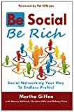 Be Social Be Rich, Martha Giffen, 1461164710