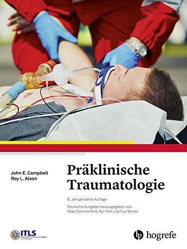 (Präklinische Traumatologie: International Trauma Life Support (ITLS))