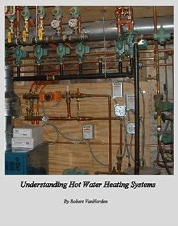Understanding Hot Water Heating Systems by [VanNorden, Robert ]
