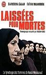 Laissées pour mortes : LelynchagedesfemmesdeHassiMessaoud par Salah