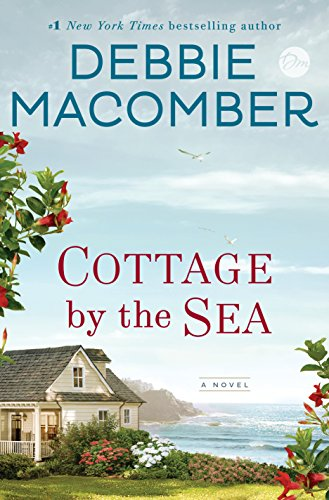 Cottage by the Sea: A Novel (Best Romance Novels 2019)