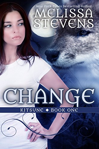 Change (Kitsune Book 1) by [Stevens, Melissa]