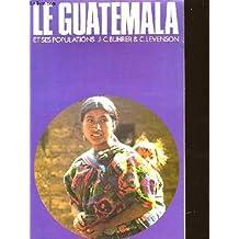 Le Guatemala et ses populations