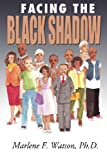 img - for Facing the Black Shadow book / textbook / text book