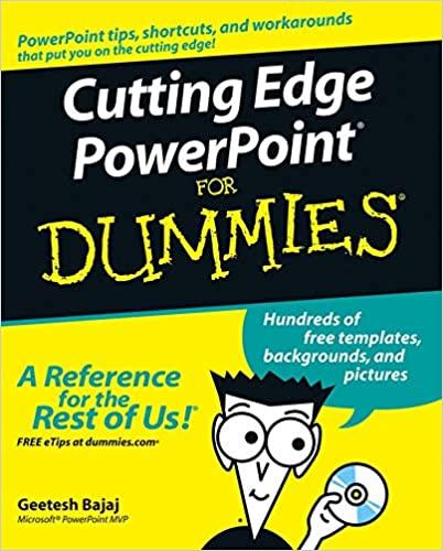 Cutting Edge Powerpoint For Dummies Geetesh Bajaj