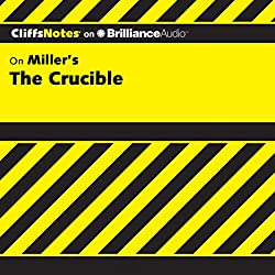 The Crucible: CliffsNotes
