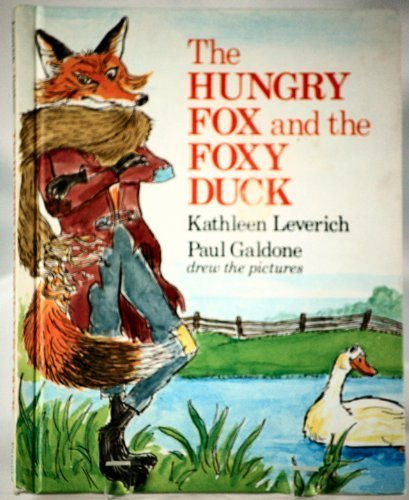 Hungry Fox and the Foxy Duck Hardcover - March, 1980 ()
