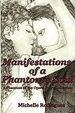 Manifestations of a Phantom's Soul: A Phantom of the Opera Story Collection (Volume 1)