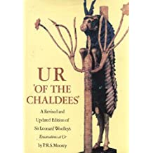 Ur' of the Chaldees': A Revised and Updated Edition of Sir Leonard Woolley's Excavations at Ur