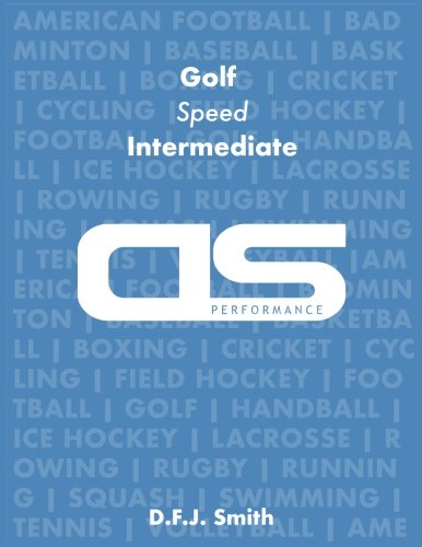 DS Performance - Strength & Conditioning Training Program for Golf, Speed, Intermediate