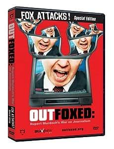 Outfoxed: Rupert Murdoch's War on Journalism - Fox Attacks Special Edition
