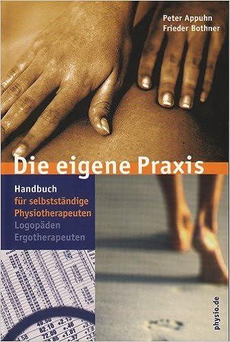 Die Eigene Praxis Handbuch Für Selbständige