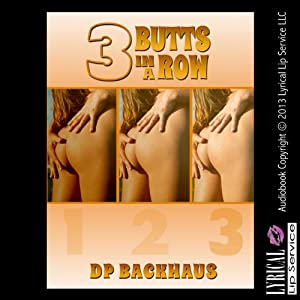 Three Butts in a Row Audiobook
