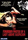 The Forbidden Photos of a Lady Above Suspicion by Blue Underground by Luciano Ercoli