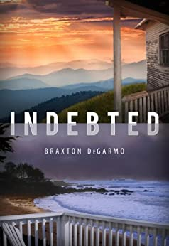 Indebted by [DeGarmo, Braxton]