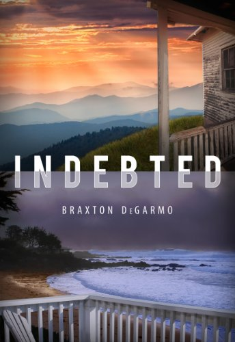 Indebted: A Suspense Novel by [DeGarmo, Braxton]