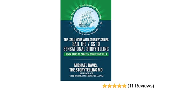 Amazon Sell More With Stories Book 4 Sail The 7 Cs To
