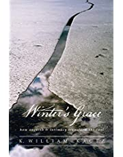 Winter's Grace: How Anguish & Intimacy Transform the Soul