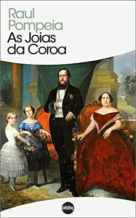 Amazon.com.br eBooks Kindle: As Jóias da Coroa (Clássicos