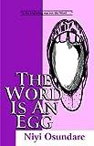 The Word Is an Egg, Niyi Osundare, 9780390197
