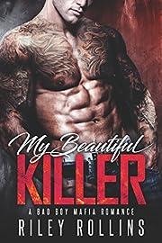My Beautiful Killer: A Bad Boy Mafia Romance