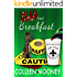 Dead and Breakfast (The New Orleans Go Cup Chronicles, Vol. Two Book 2)