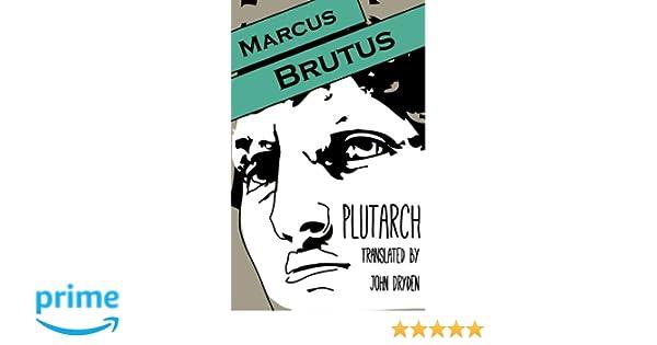 marcus brutus biography