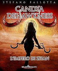 Candya Dehawkness - L'impero di Zhan (La Trilogia dell'Alfiere)