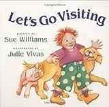 Let's Go Visiting, Sue Williams, 0152055398