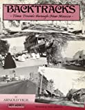 Backtracks: Time Travels Through New Mexico