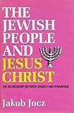 The Jewish People and Jesus Christ, Jakob Jocz, 0801050855
