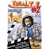 Treal TV, Vol. 2