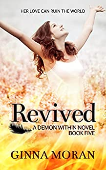 Revived (Demon Within Book 5) by [Moran, Ginna]