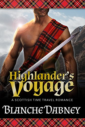 Pdf Romance Highlander's Voyage: A Scottish Time Travel Romance (Medieval Highlander Book 1)