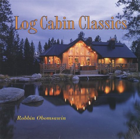 Log Cabin Classics by Brand: Gibbs Smith, Publisher