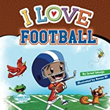 I Love Football: Izzy Cover (Love Series)