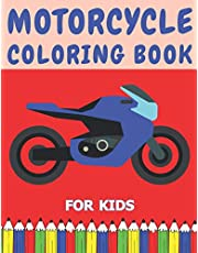 Motorcycle Coloring Book For Kids: Big Colouring Pages For Kids Aged 4-8 8-12 & Teenagers