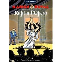 MARION DUVAL T.02 : RAPT À L'OPÉRA