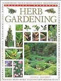 Herb Gardening, Jessica Houdret, 0754804976