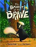 The Bravest of the Brave, Shutta Crum, 0375826378