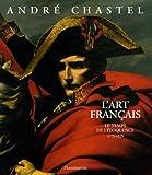 L'art français : Le temps de l'éloquence 1775-1825