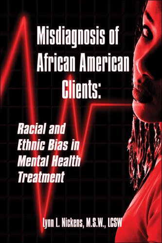 Search : Misdiagnosis of African American Clients: Racial and Ethnic Bias in Mental Health Treatment