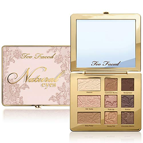 - Too Faced Natural Eyes Neutral Eyeshadow Palette
