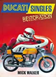 Ducati Singles Restoration, Mick Walker, 0760317348