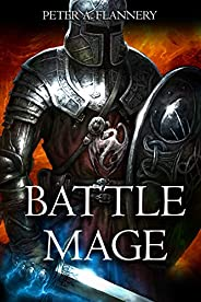 Battle Mage (An Epic Fantasy Adventure)