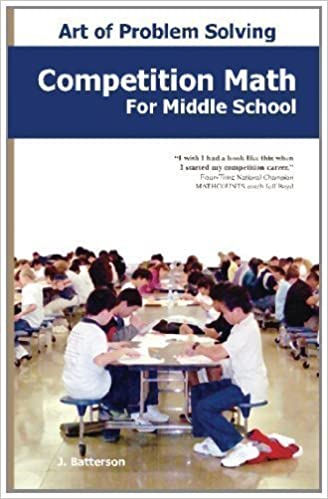 Book Competition Math for Middle School by Batterson, J. (8/10/2009)
