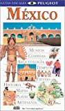 Mexico, Dorling Kindersley Publishing Staff and DK Travel Writers Staff, 0789462346