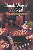 Chuck Wagon Cookin', Stella Hughes and Hughes, 0816504326