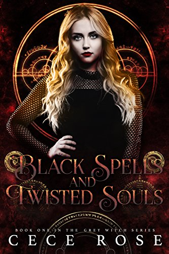 Black Spells and Twisted Souls (Grey Witch Book 1)