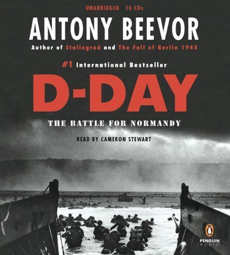 D-Day: The Battle for Normandy [Unabridged 14-CD Set] (AUDIO CD/AUDIOBOOK) by Penguin